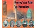 Konya'nın Alim ve Hocaları